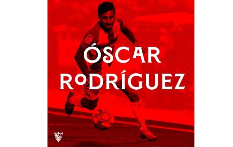 Oscar Rodriguez's big week: he signs for Sevilla FC and goes with the National Team