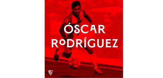 La semana grande de Óscar Rodríguez: firma por el Sevilla FC y se va con la Selección Absoluta